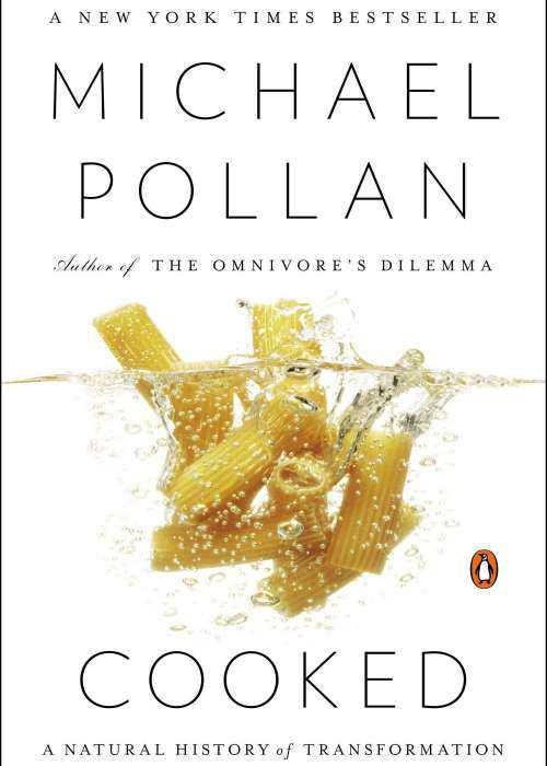 Cooked - Michael Pollan